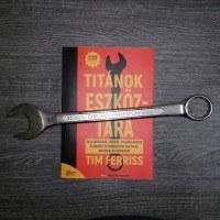 Titánok eszköztára - Tim Ferriss